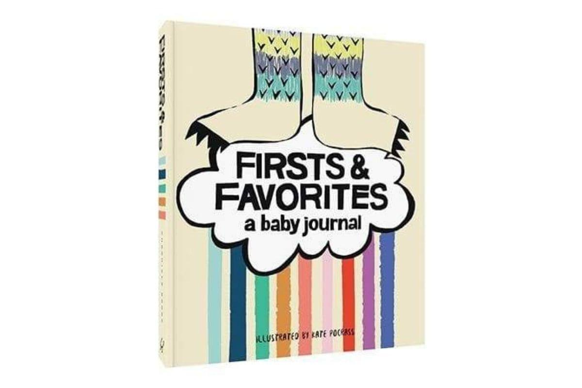Firsts & Favorites: A Baby Journal by Kate Pocrass