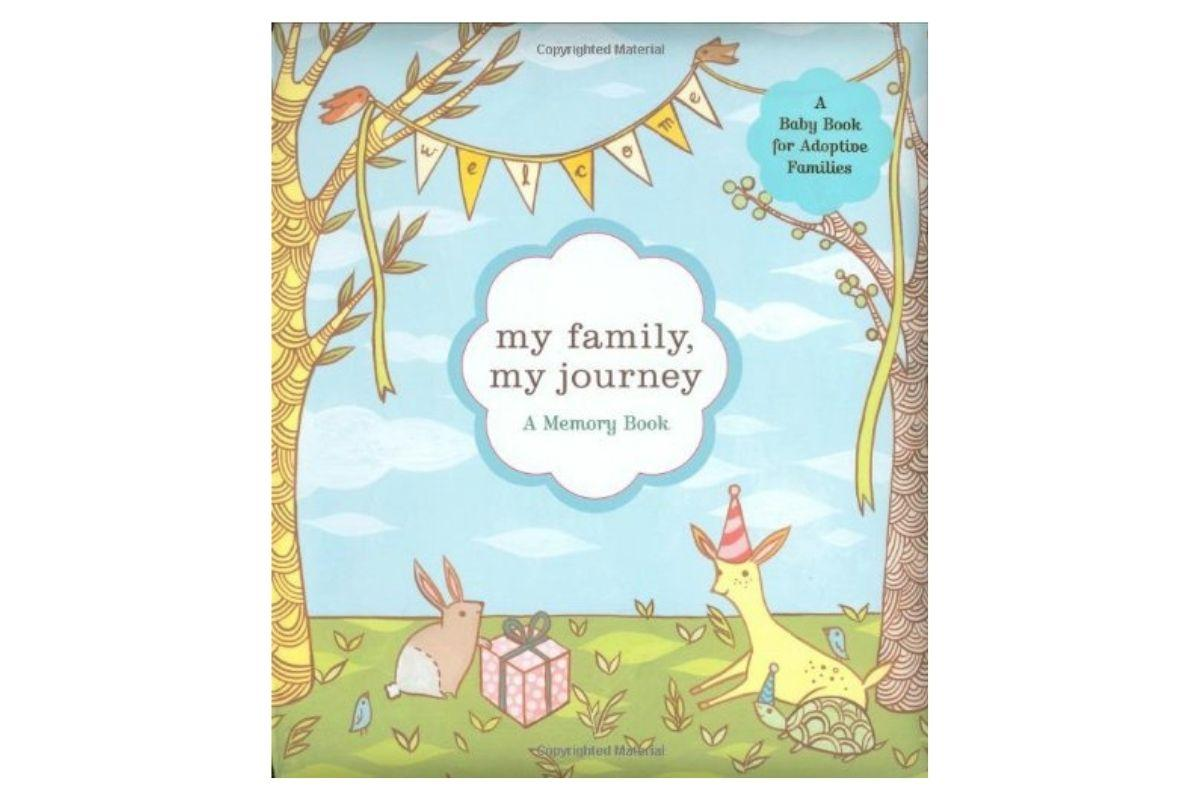 My Family, My Journey: A Baby Book for Adoptive Families by Zoe Francesca and Susie Ghahremani
