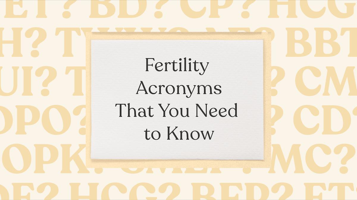 Fertility acronyms and abbreviations