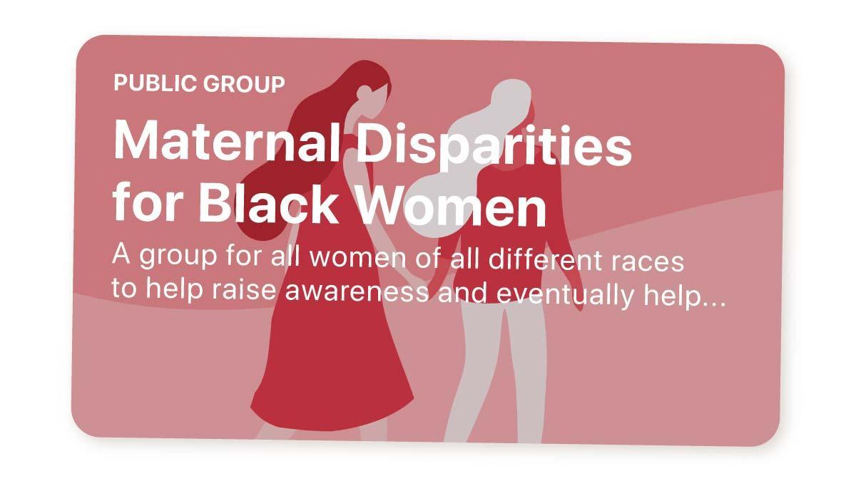 Maternal disparities group
