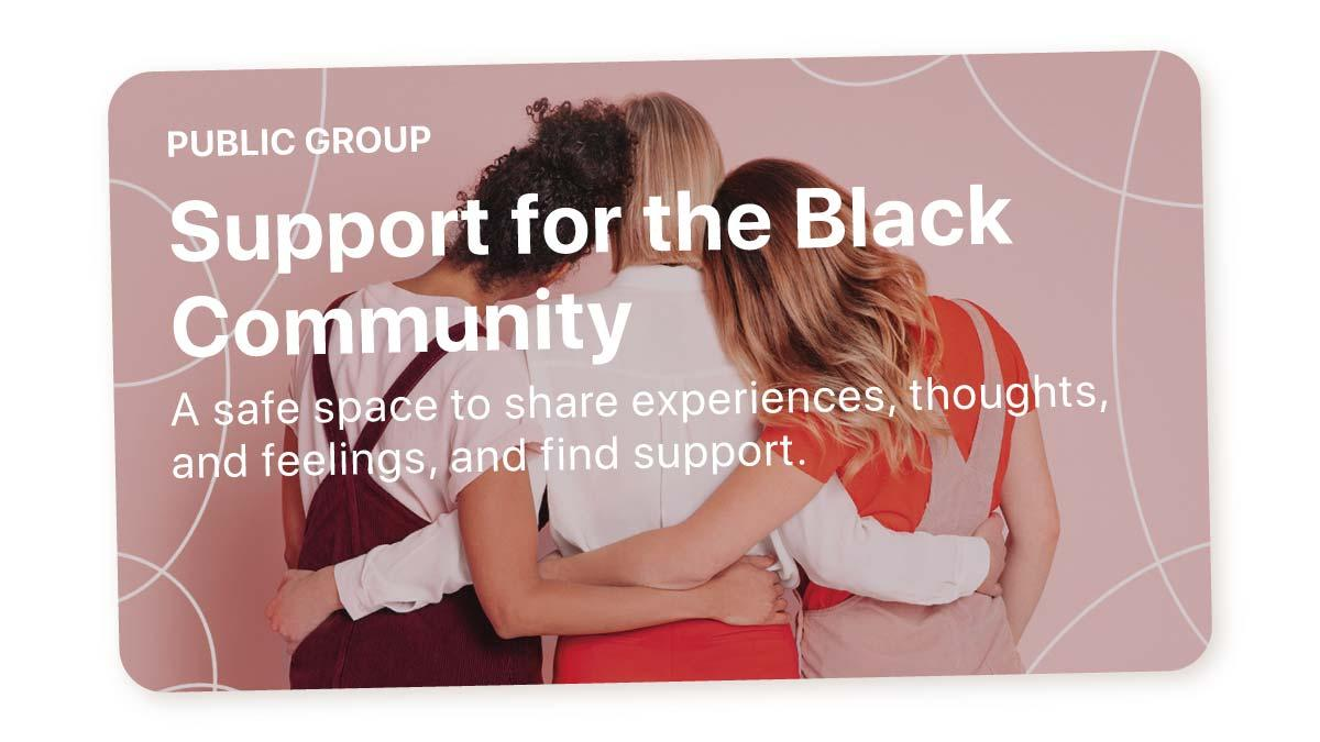 Support for the Black community group
