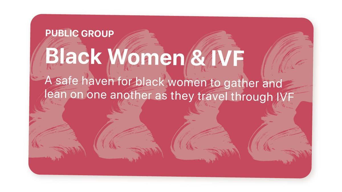 Black Women & IVF group